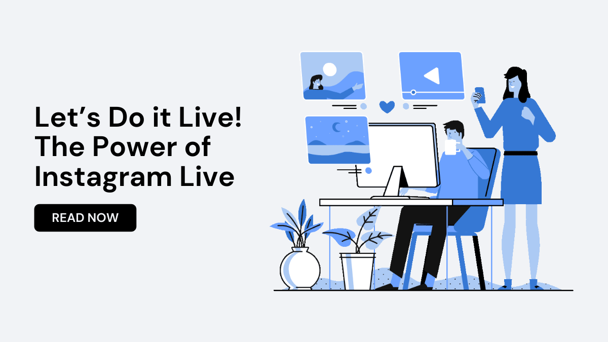 Let' s Do it Live! The Power of Instagram Live