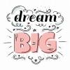 dreambigger