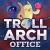 TrollarchOffice