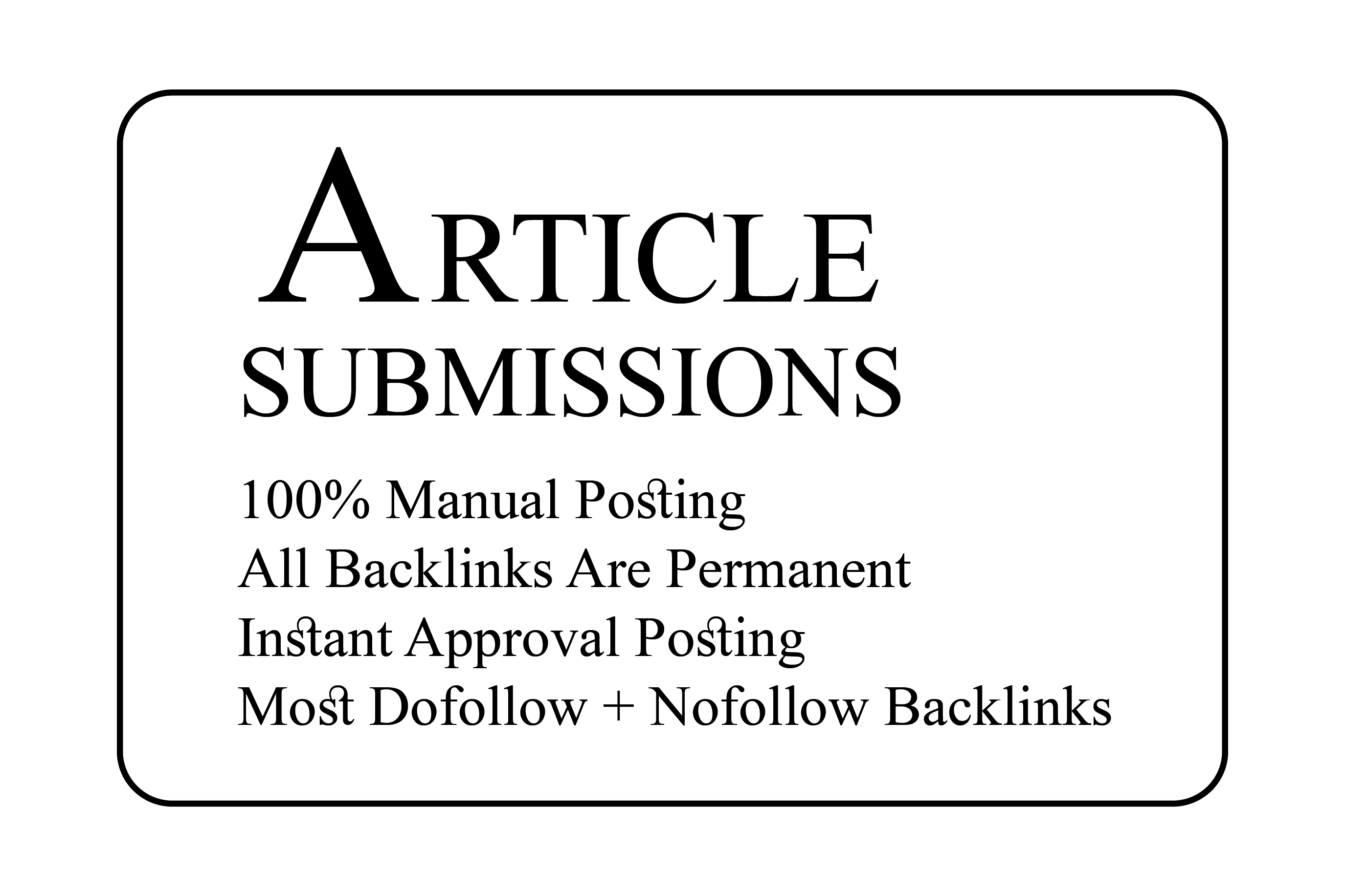 Manually do 40 instant approved article submissions SEO Backlinks