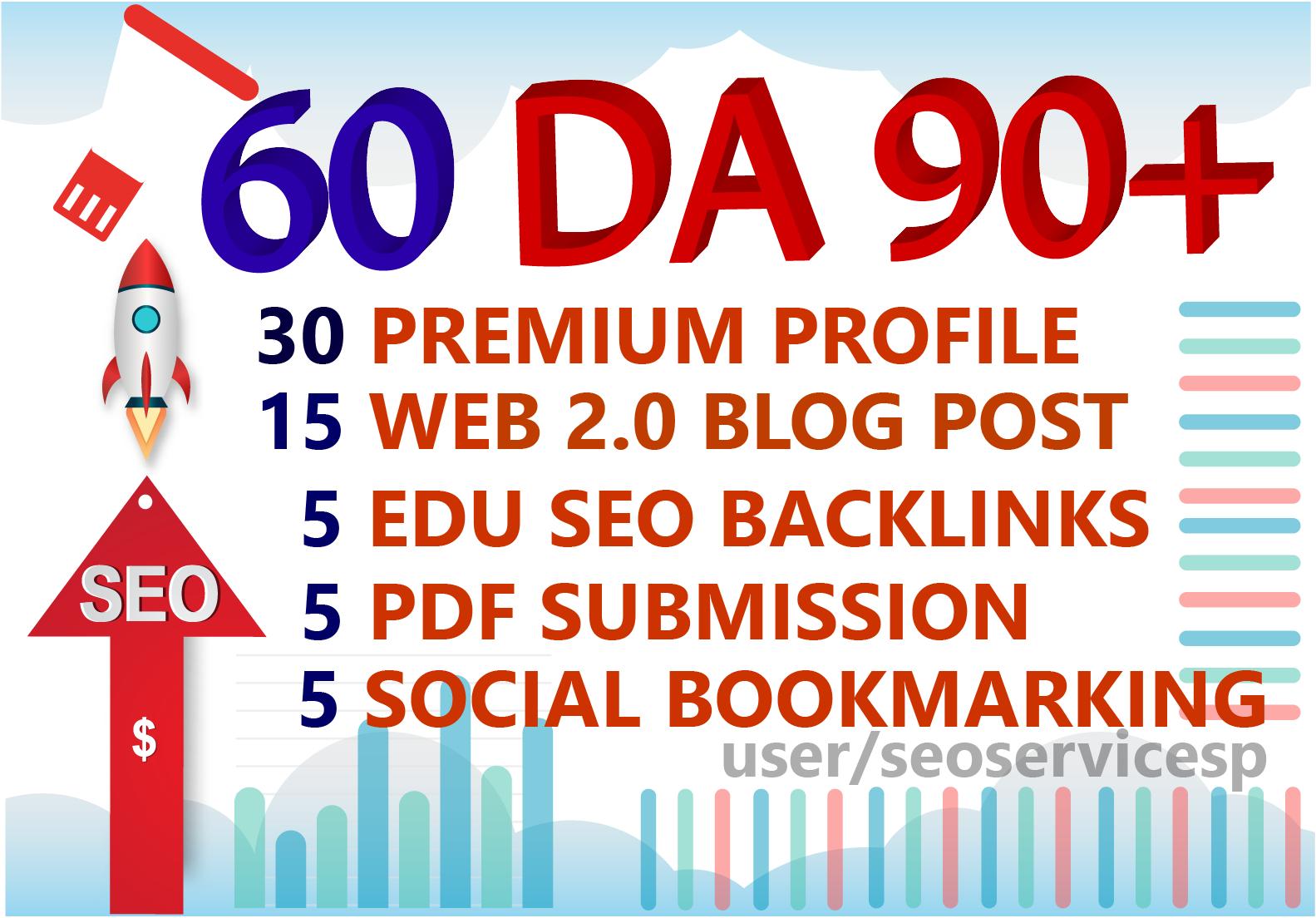 DA 90+ SEO Backlinks From 30 Profile + 15 Web 2.0 Blog + 5 Edu + 5 Pdf + 5 Social Bookmarking
