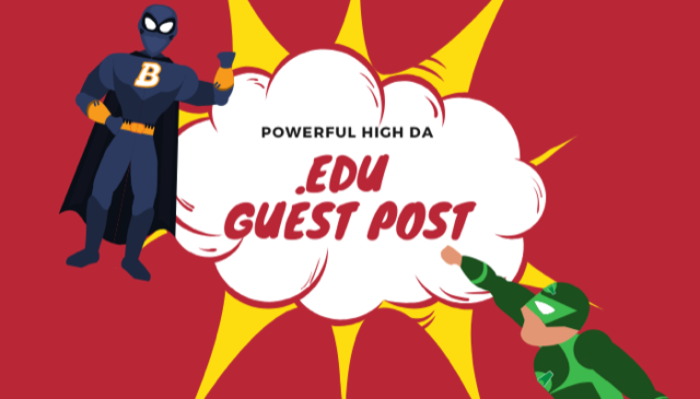 Writing and Publishing on 5 X EDU Guest Post,  Top Universities upto DA93 to boost keyword Ranking