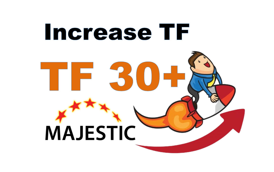 I will increase MAJESTIC Trust Flow to 30+ With High Quality SEO white hat backlinks