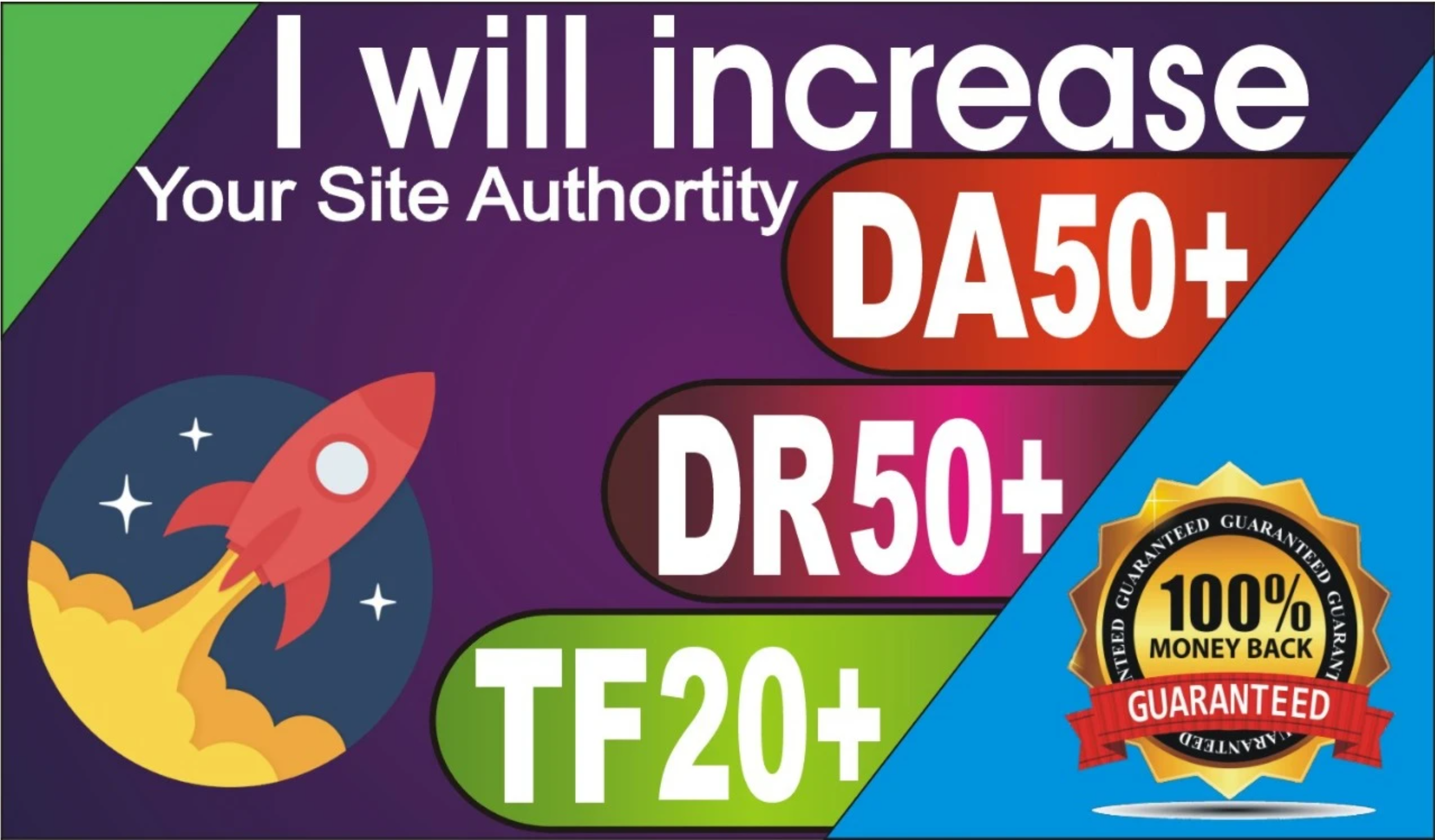 Increase your Website DA50+ DR50+ and TF25+ in 25 Days