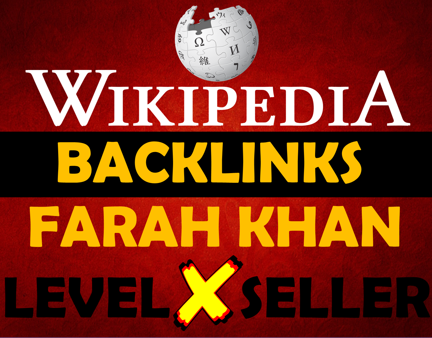 WIKIPEDIA BACKLINK POWER PACK BY LEVEL X3 SELLER - 12.5 YEARS SEO EXPERIENCE