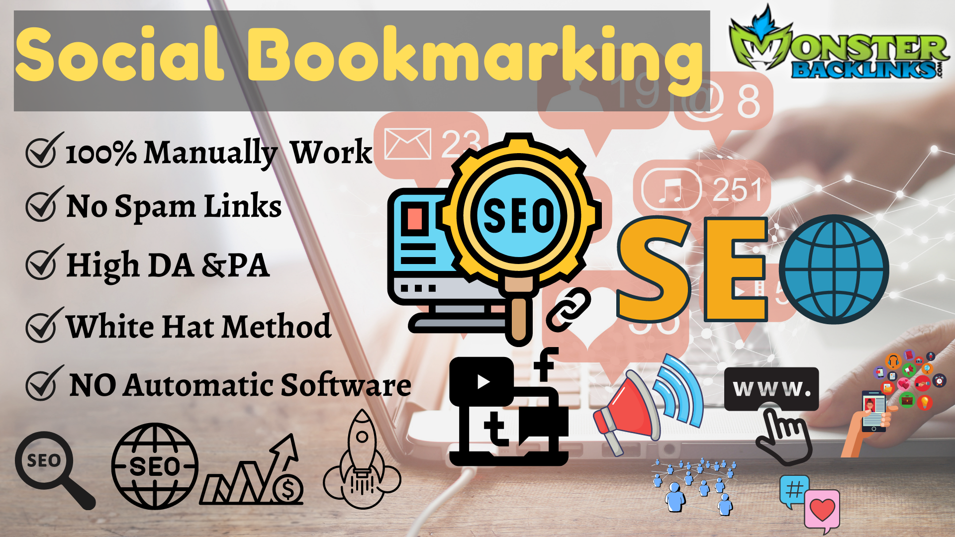 I Will Manually Submit Top 100 High-Quality Social Bookmarking To Rank Your Website.