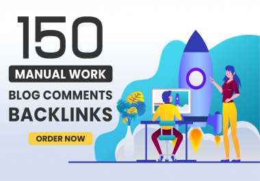 I will submit 150 exclusive high authority dofollow seo backlink blog comments