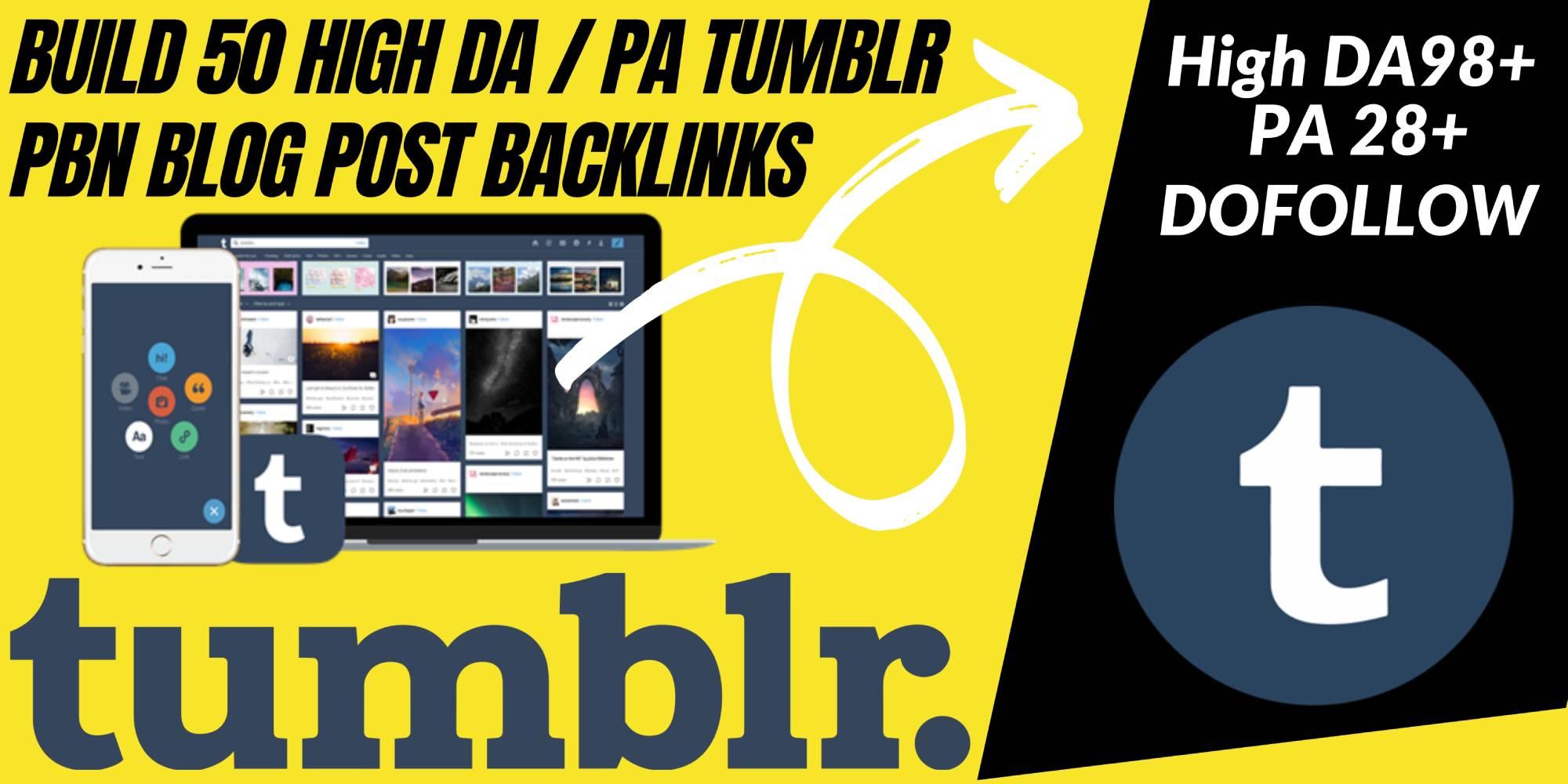 Build Hundreds Of Permanent High DA / PA Tumblr PBN Blog Post Backlinks
