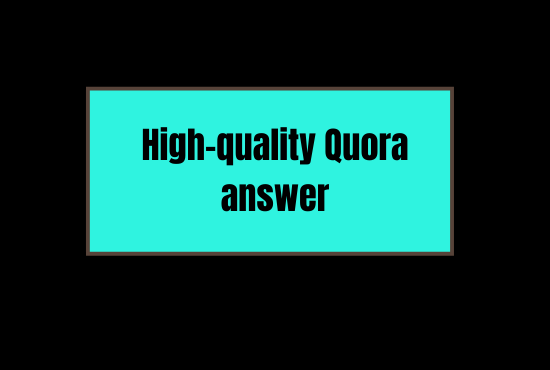 Write and publish 10 High quality quora answer