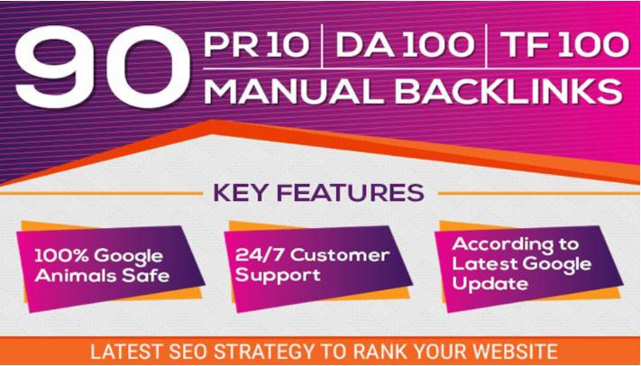 MANUALLY Do 90 UNIQUE PR10 BackIinks SEO on DA100 sites Plus Edu Links