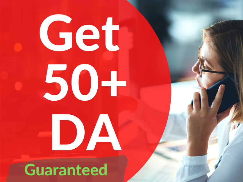 We will increase you website DA to 50+ Guaranteed or money back