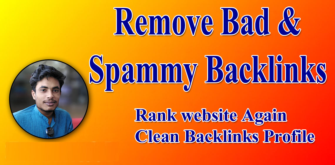I will remove spam score of your website and disavow bad backlinks