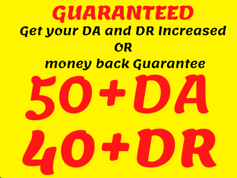 Increase Your Website Domain Authority DA50+ and Domain Ratings DR40+ In 30 days