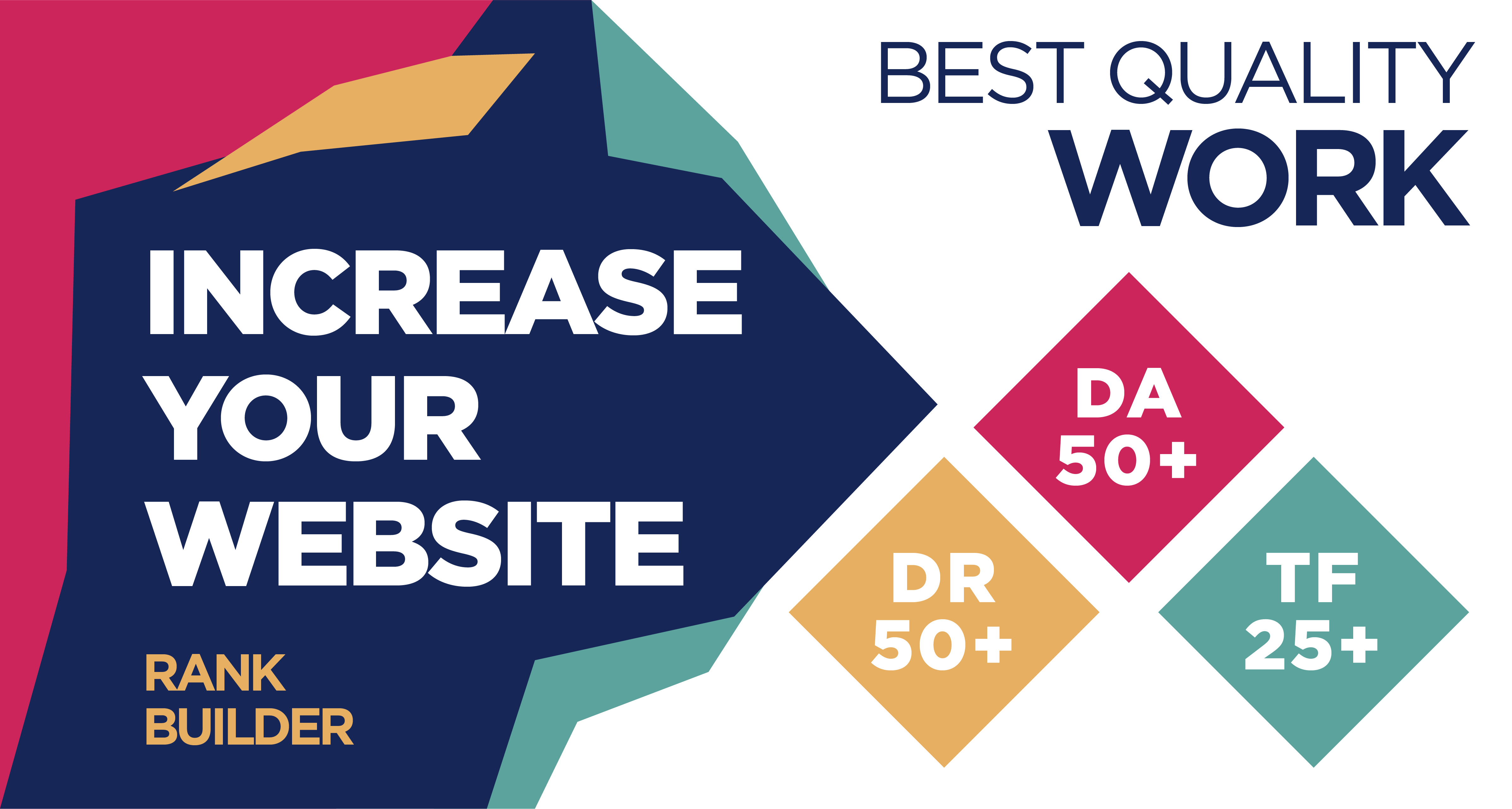 Increase Website DR50+ Moz DA50+ and Majestic TF25+ to Boost your website power