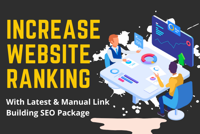 Increase Website Ranking With Manual Link Building SEO Package