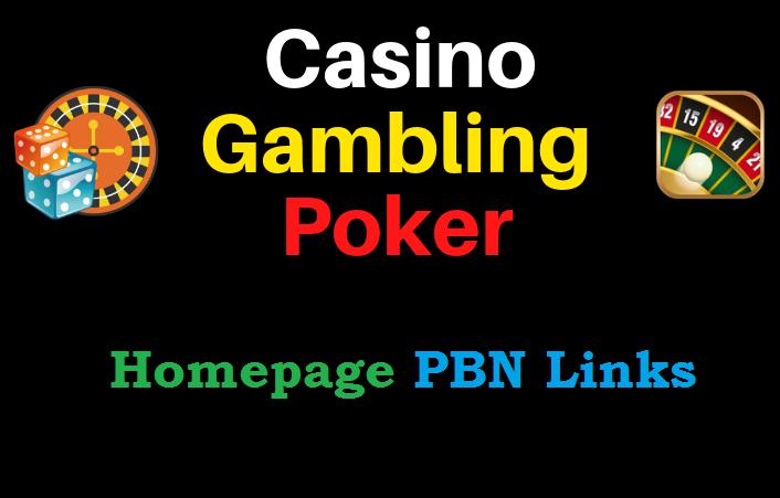 I will get Get Niche 100 Casino,  Gambling,  Poker,  Judi Related High DA/PA websites
