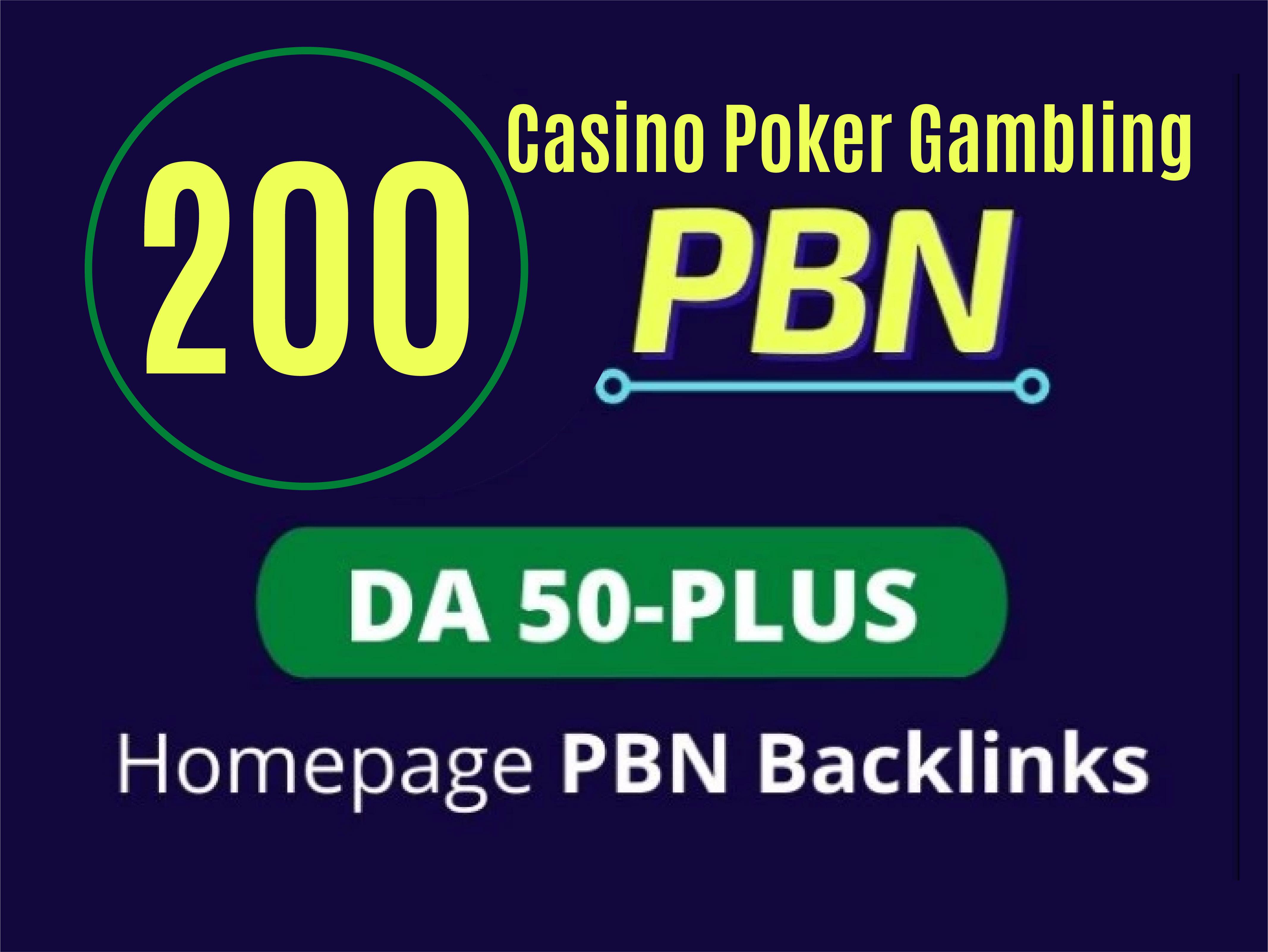 Create 200 Casino Poker Gambling PBN Dofollow Permanent Homepage Backlinks