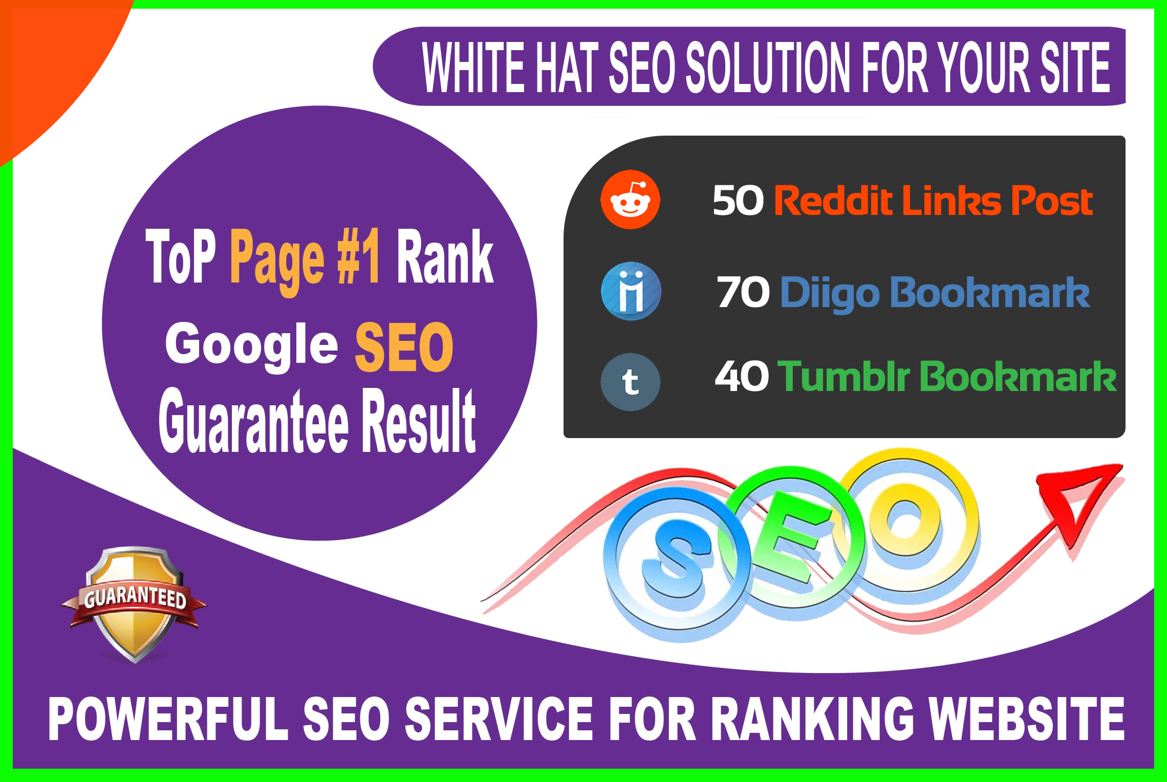 50 Reddit,  70 Diigo,  40 Tumblr Signals Powerful Social Bookmarks Rank your website in Google 1st pag