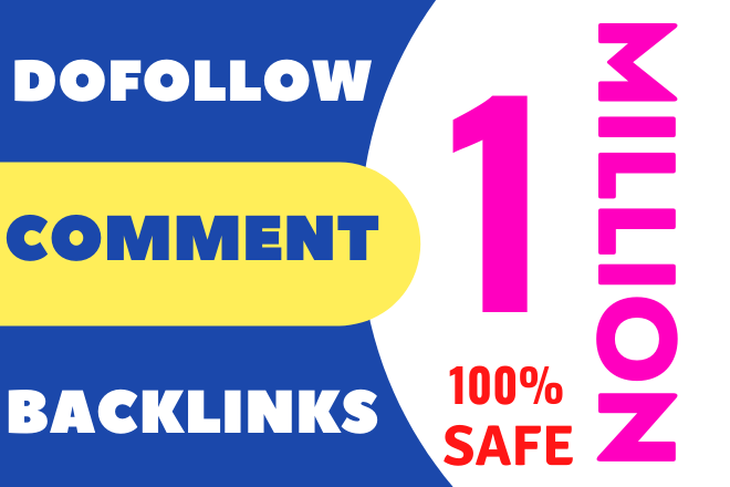 1 million dofollow blog comment backlinks premium package