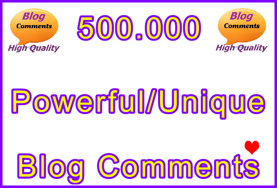 Submit 500.000 Powerful and Unique SEO Ultra-Safe Blog Commebts Links
