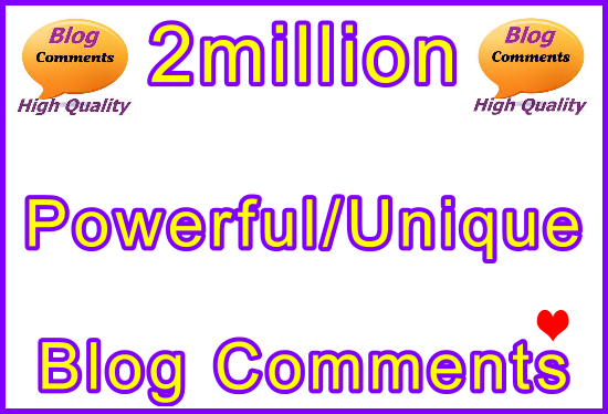 Submit 2million Powerful and Unique SEO Ultra-Safe Blog Commebts Links