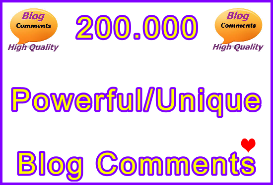 Submit 200.000 Powerful and Unique SEO Ultra-Safe Blog Commebts Links