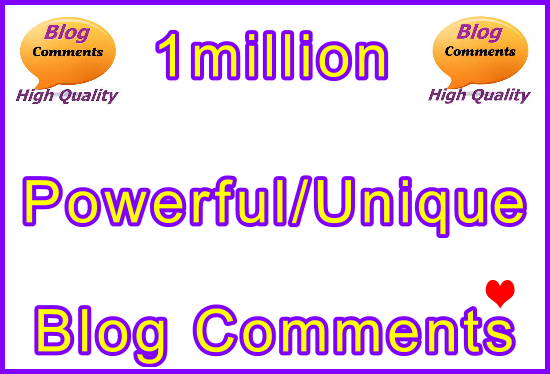 Submit 1million Powerful and Unique SEO Ultra-Safe Blog Commebts Links