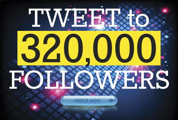 I'll tweet website to my 320K followers