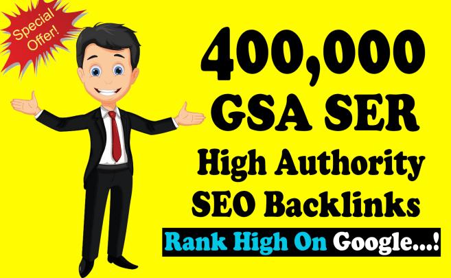 400.000 GSA SER SEO Backlinks For Faste Index & Increase Google Ranking