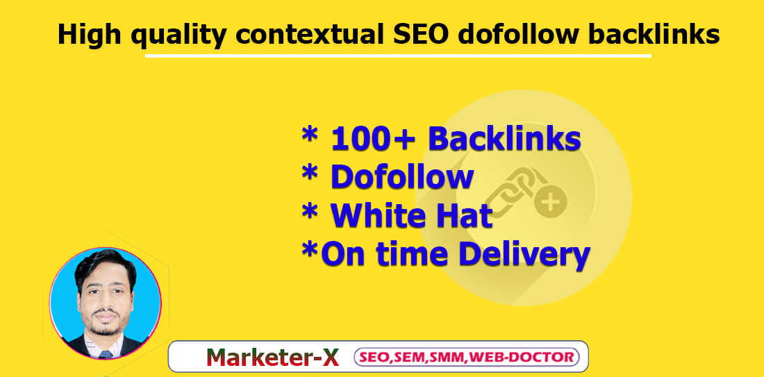 I will provide white hat high quality contextual SEO dofollow backlinks
