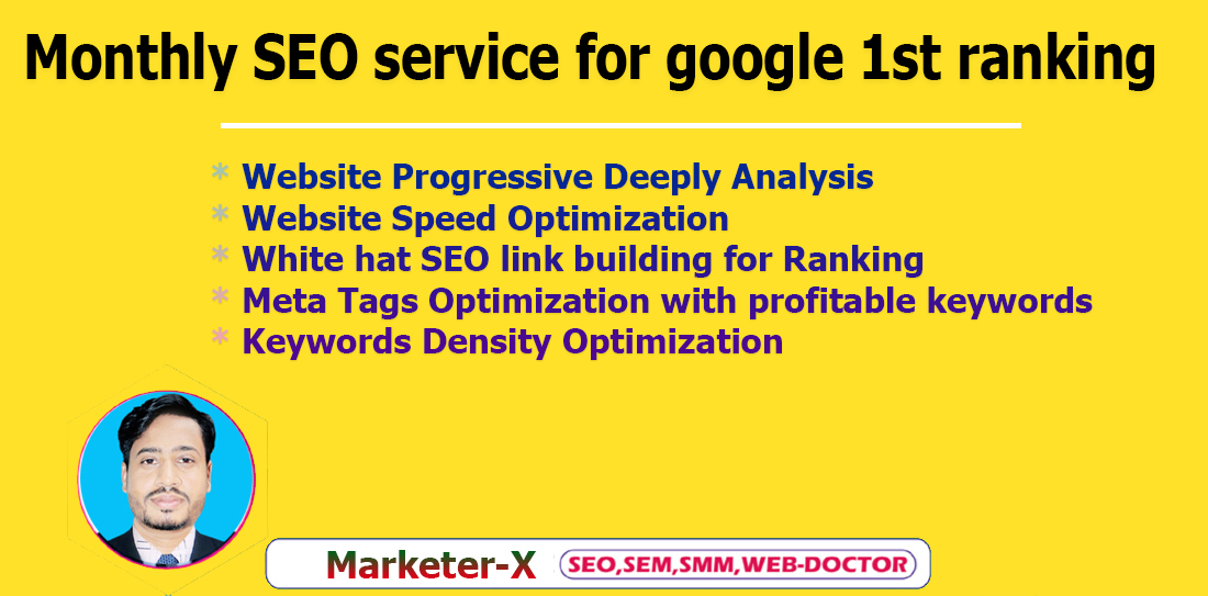 I will do white hat monthly SEO service for google 1st ranking