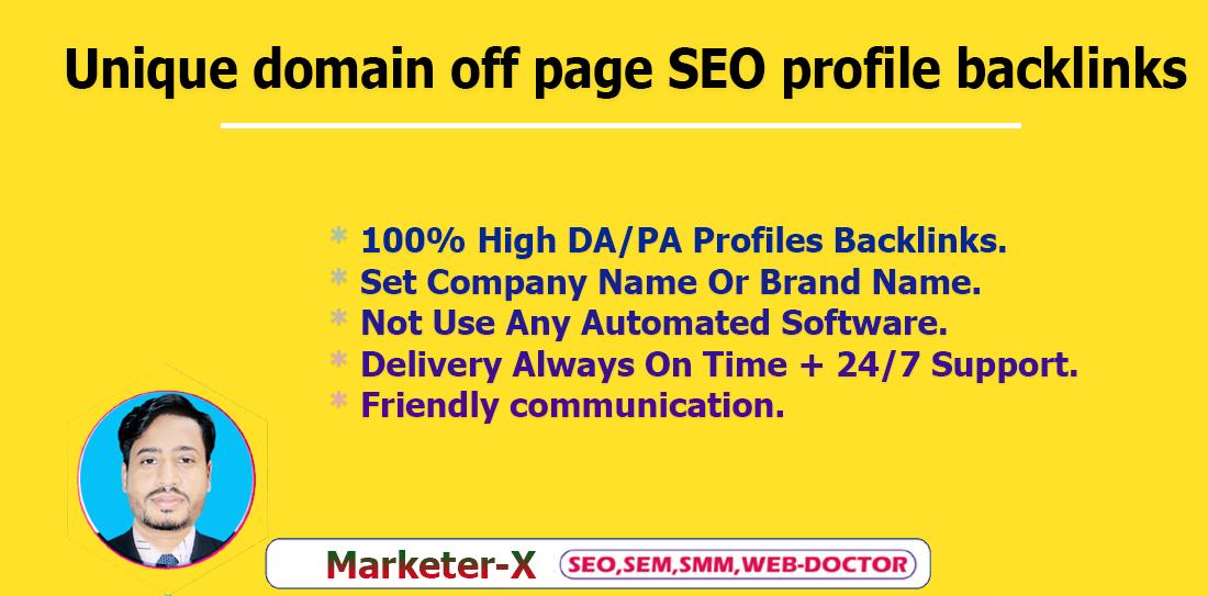 I will Provide unique domain off page SEO profile backlinks