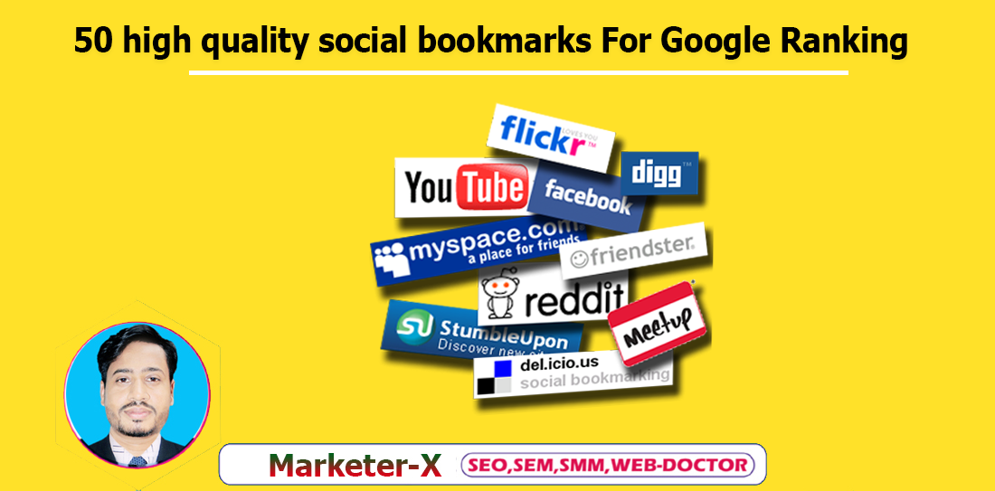 I Create 50 high quality social bookmarks for Google Ranking.