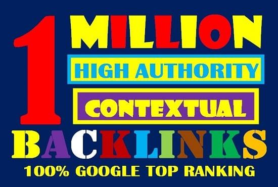 Build 1 Million High Authority Dofollow Contextual SEO Tier Backlinks