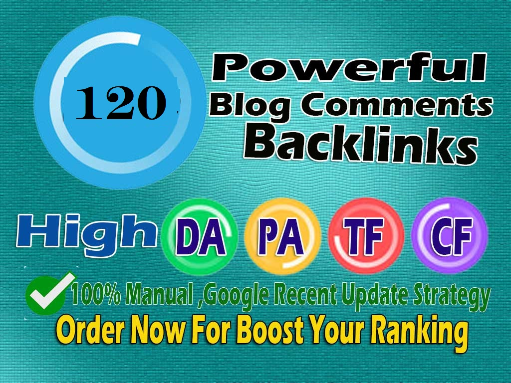 Make 120 High Quality Dofollow Blog comments Backlinks