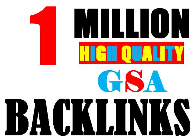 Build 1 Million verified GSA Backlink for websites,  videos to achieve your goal