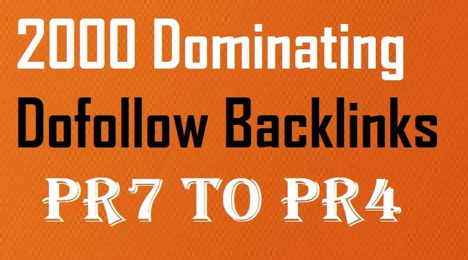 Create 2000 Dofollow High PR4-PR7 Highly Authorized Google Dominating Backlinks