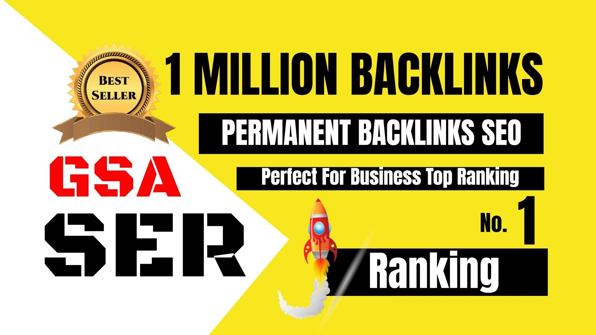 Build 1 Million GSA Backlinks SEO for Skyrocket Your Rank In Google