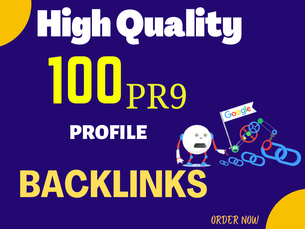 Create 100 Pr9 High Authority Profile Backlinks to Boost for Your Website