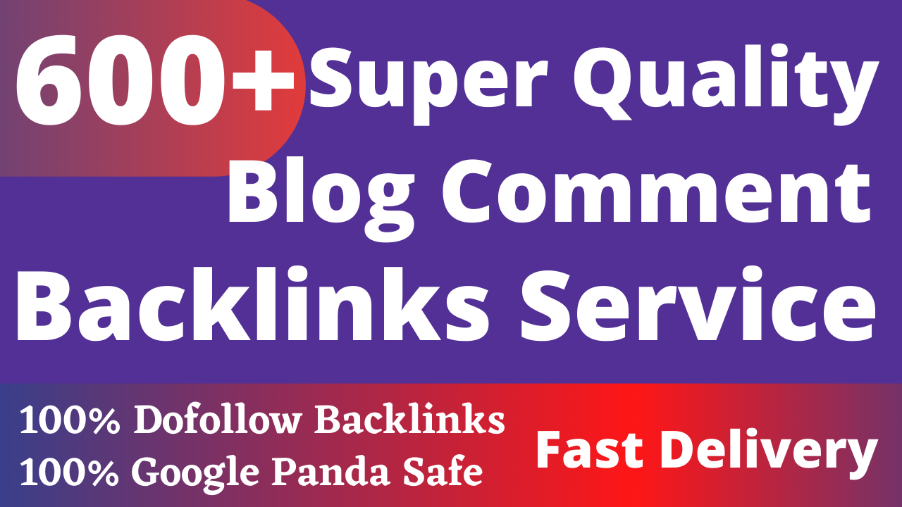 Build 600+ High Quality Dofollow Blog Comments Backlinks