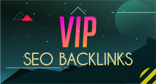 VIP SEO backlinks to rank in search engine