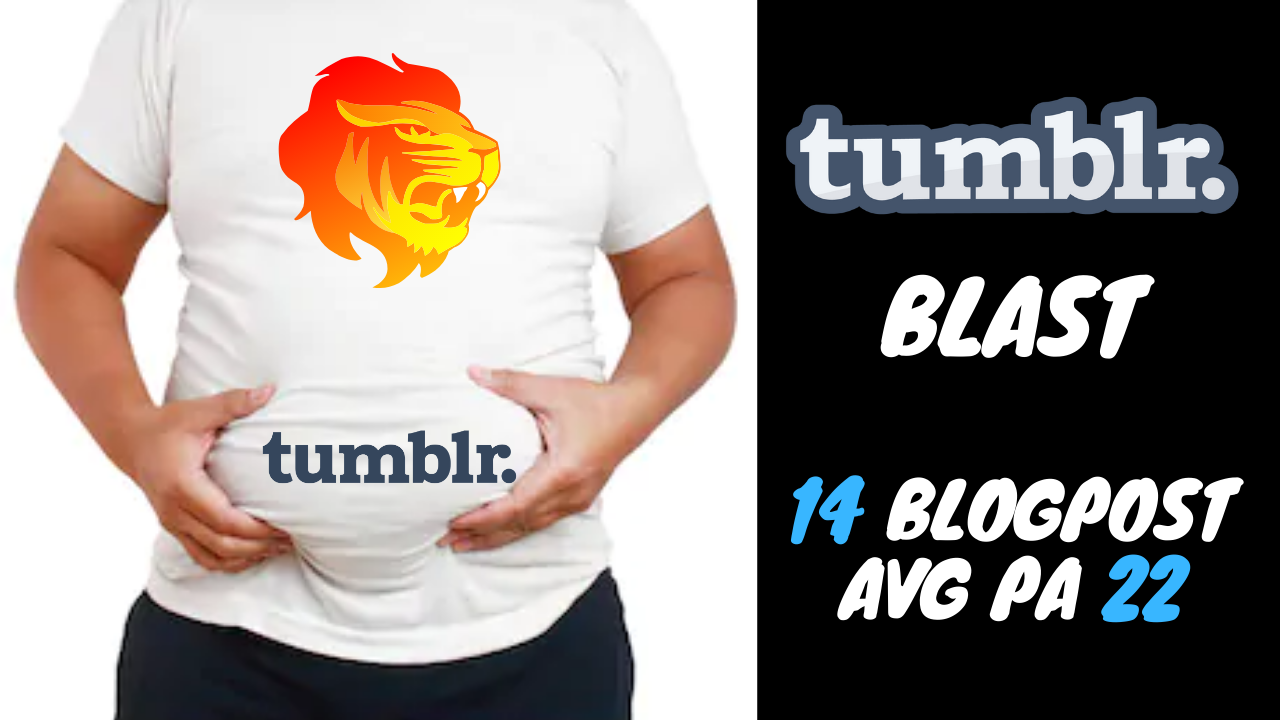 I Will Do a Tumblr Blast 14 Blogpost Avg PA 22 Moz Trust Avg 3.5