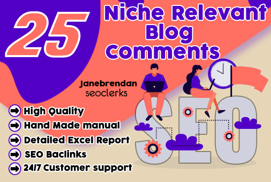 creat 25 high quality niche relevant blog comments backlinks