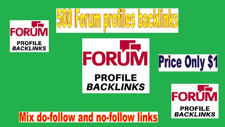 Manage 500 High Quality Forum profiles backlinks for Your Site
