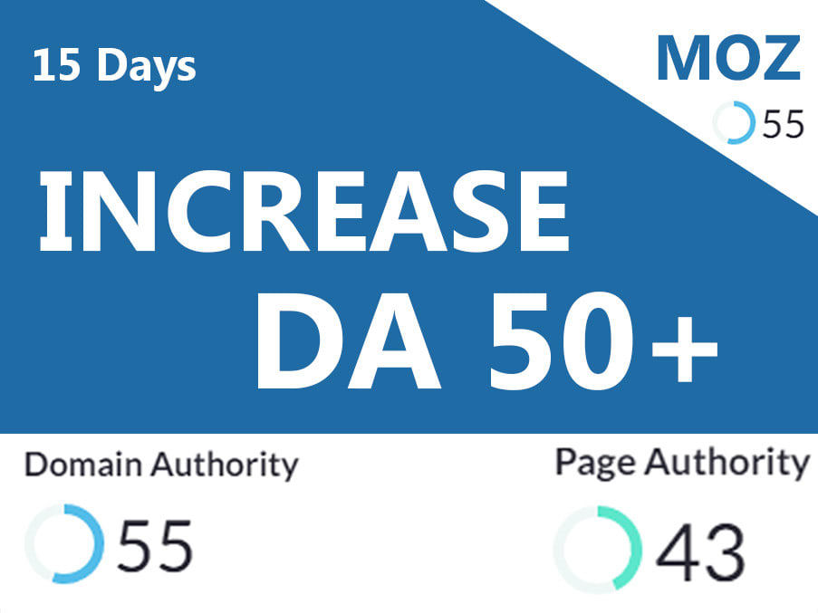I will Increase MOZ DA 50 plus with high Quality Links