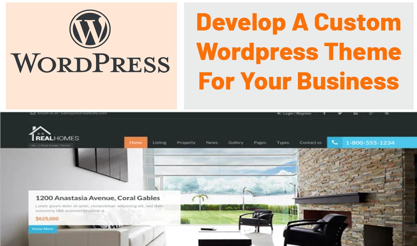 Develop a Custom Wordpress Theme for You