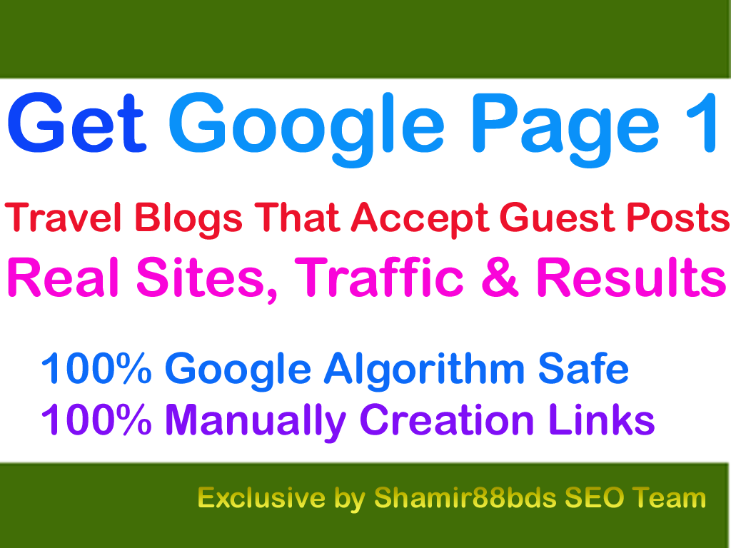 2 Dofollow Travel Guest Posts on DA33 and 4K Visitor to Rank Higher