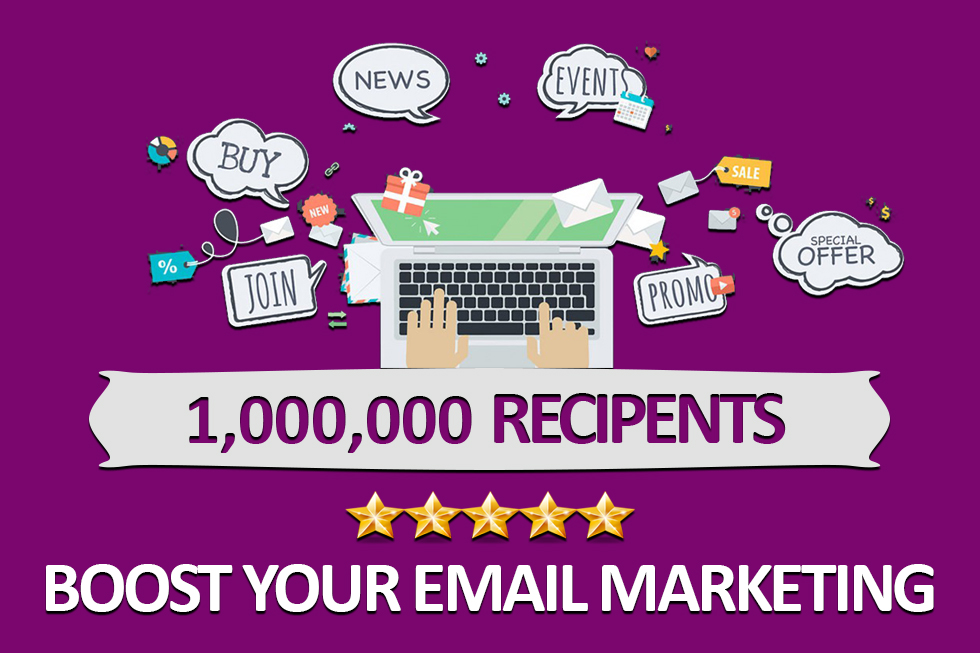 Send 1 million Email Blast for Email marketing Campaign