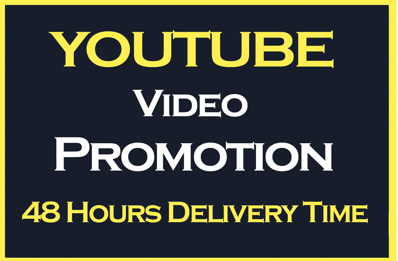 YouTube video Promotion and increase HQ Audience