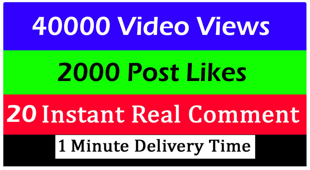 Instant 40000 Video Views or 2000 likes or 20 comments Promotion in 1 minute
